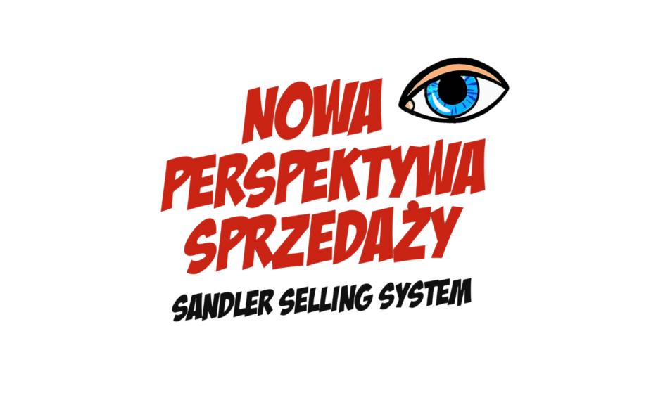 Nowa Perspektywa Sprzedaży wg Sandler Selling System® 25.10